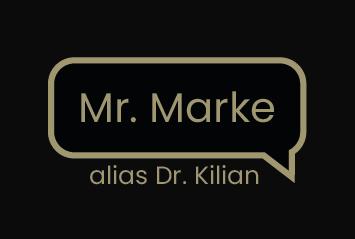 Mr. Marke alias Dr. Karsten Kilian